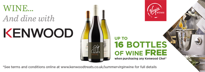 The Kenwood CHEF Virgin Wine Promotion